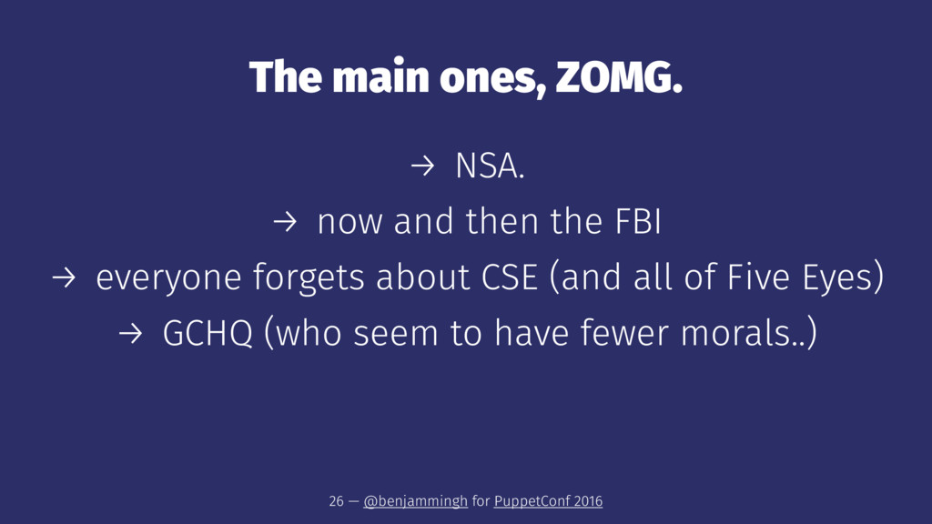 The main ones, ZOMG. → NSA. → now and then the ...