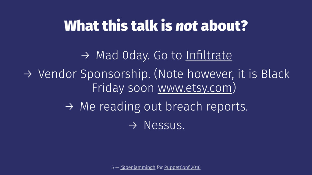 What this talk is not about? → Mad 0day. Go to ...