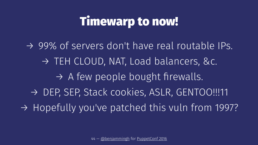 Timewarp to now! → 99% of servers don't have re...