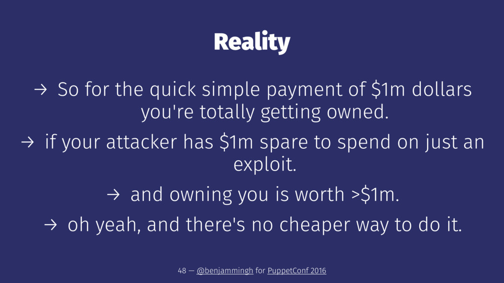 Reality → So for the quick simple payment of $1...