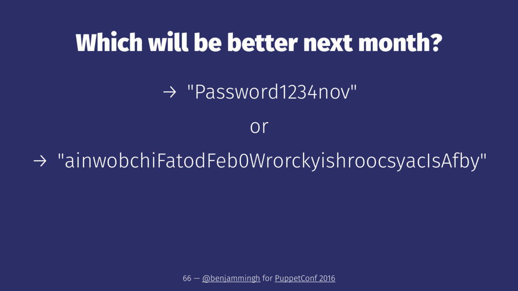 "Which will be better next month? → ""Password123..."