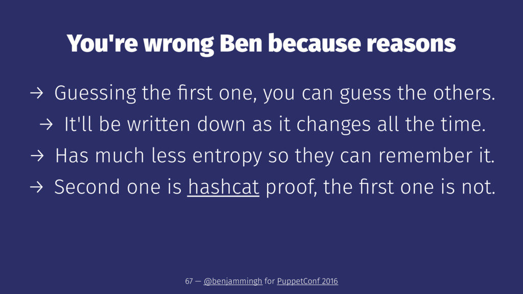 You're wrong Ben because reasons → Guessing the...