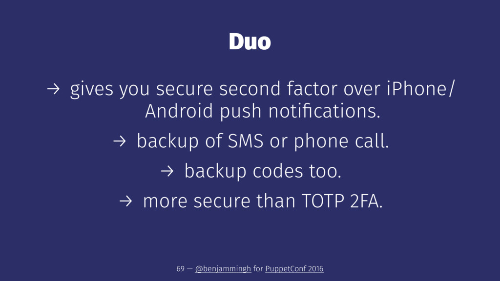 Duo → gives you secure second factor over iPhon...