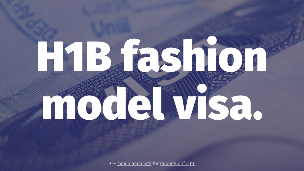 H1B fashion model visa. 9 — @benjammingh for Pu...
