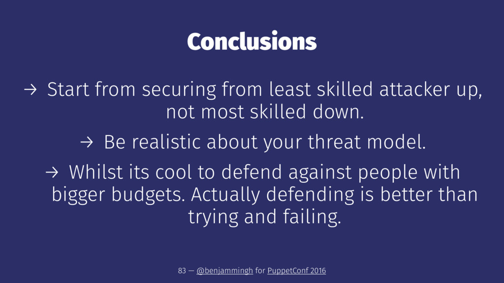 Conclusions → Start from securing from least sk...