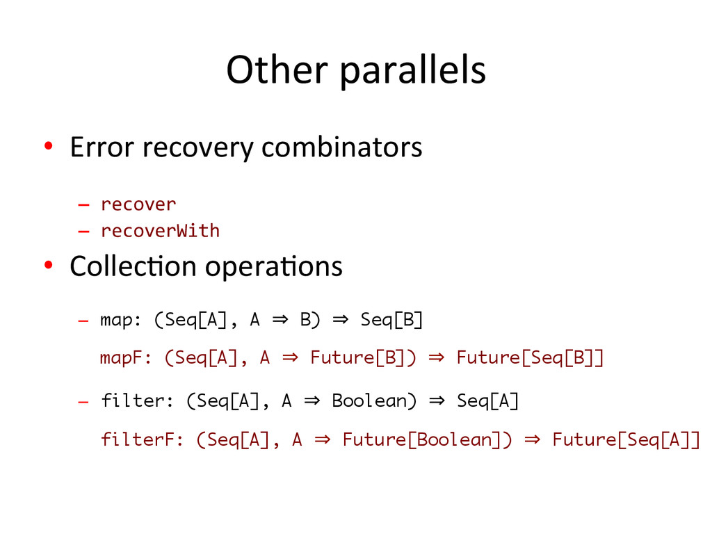 Other parallels  • Error recovery ...