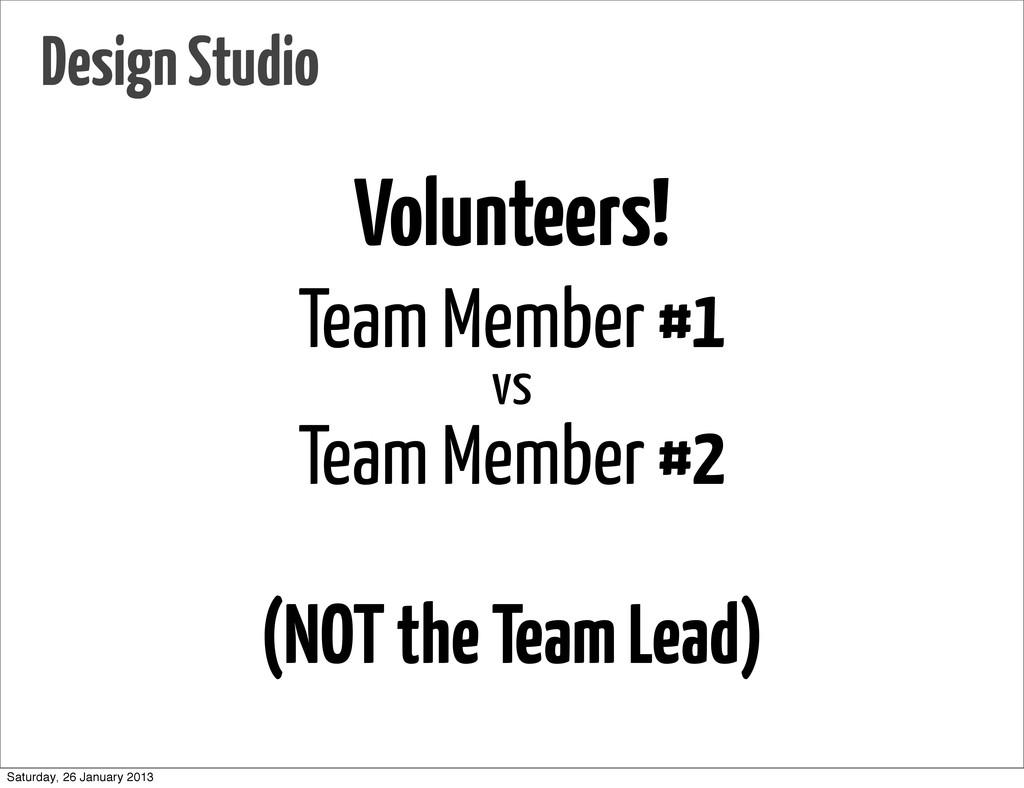 Volunteers! Team Member #1 vs Team Member #2 (N...