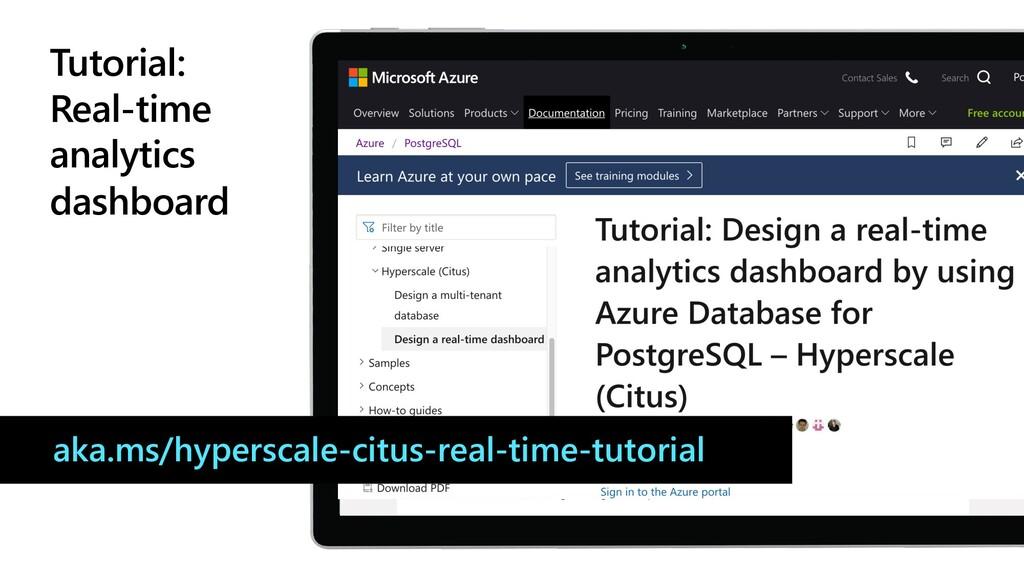 Tutorial: Real-time analytics dashboard aka.ms/...