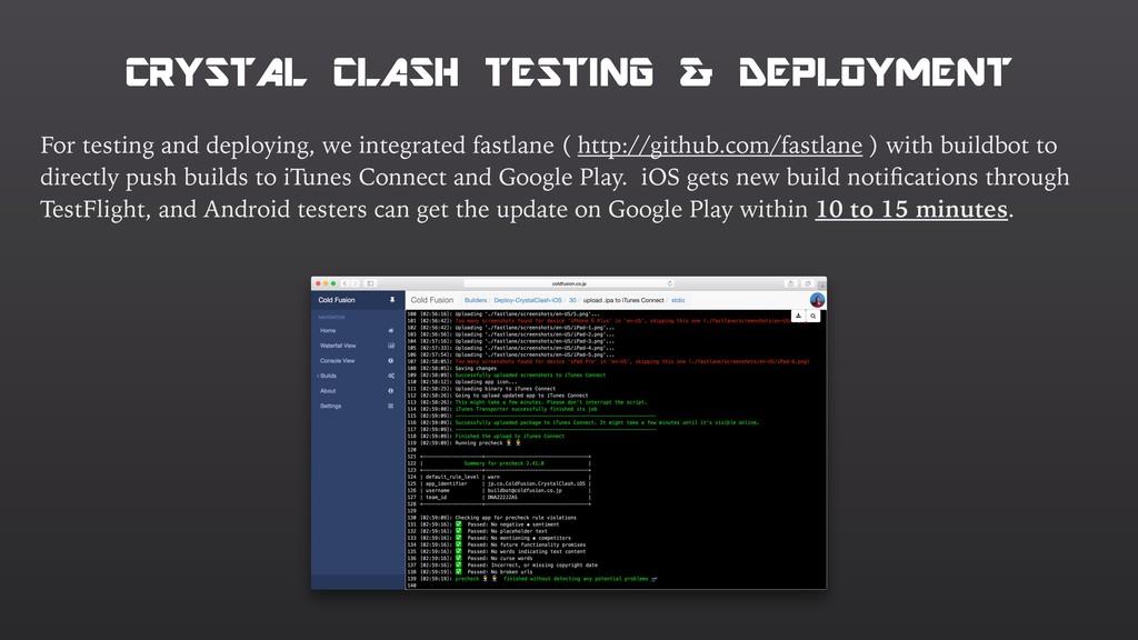 CRYSTAL CLASH TESTING & DEPLOYMENT For testing ...