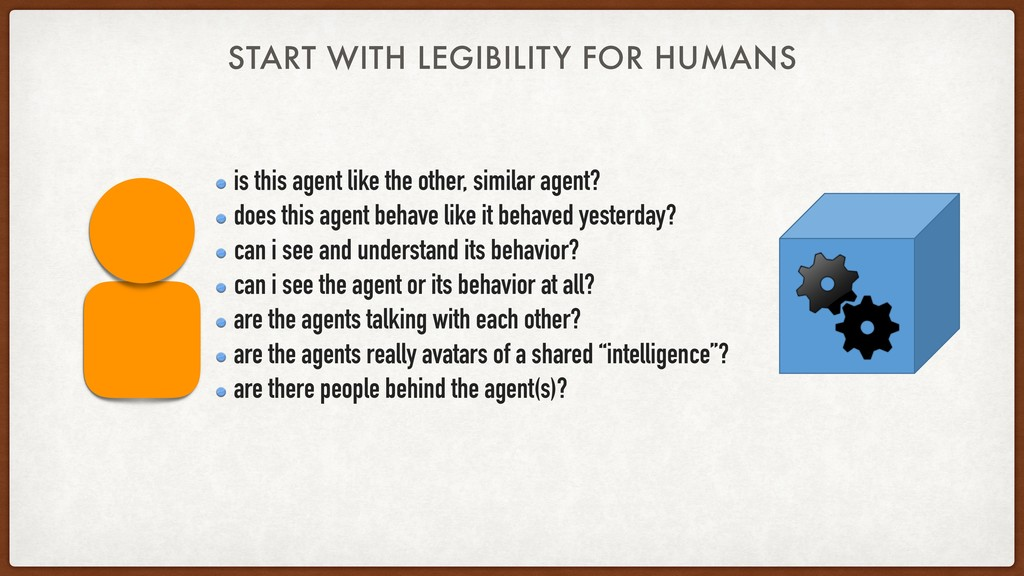 START WITH LEGIBILITY FOR HUMANS is this agent ...