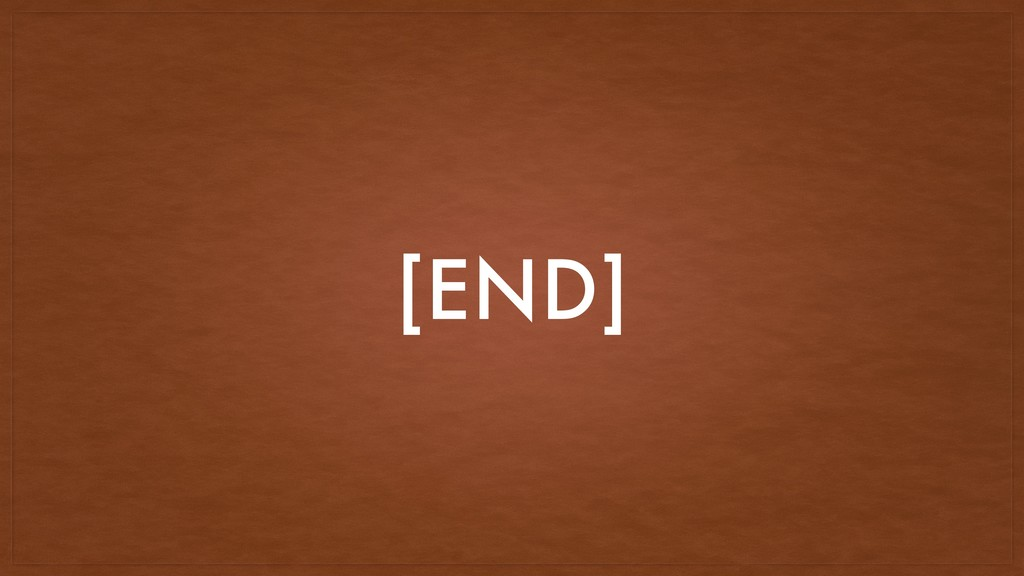 [END]