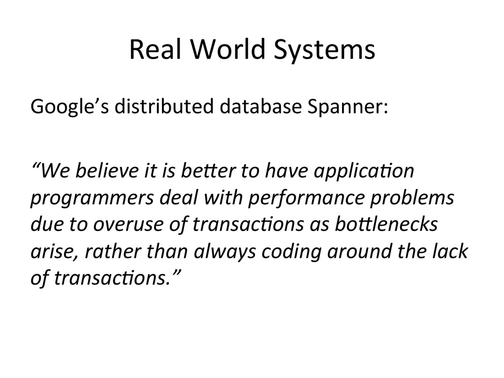 Real World Systems  Google's distri...