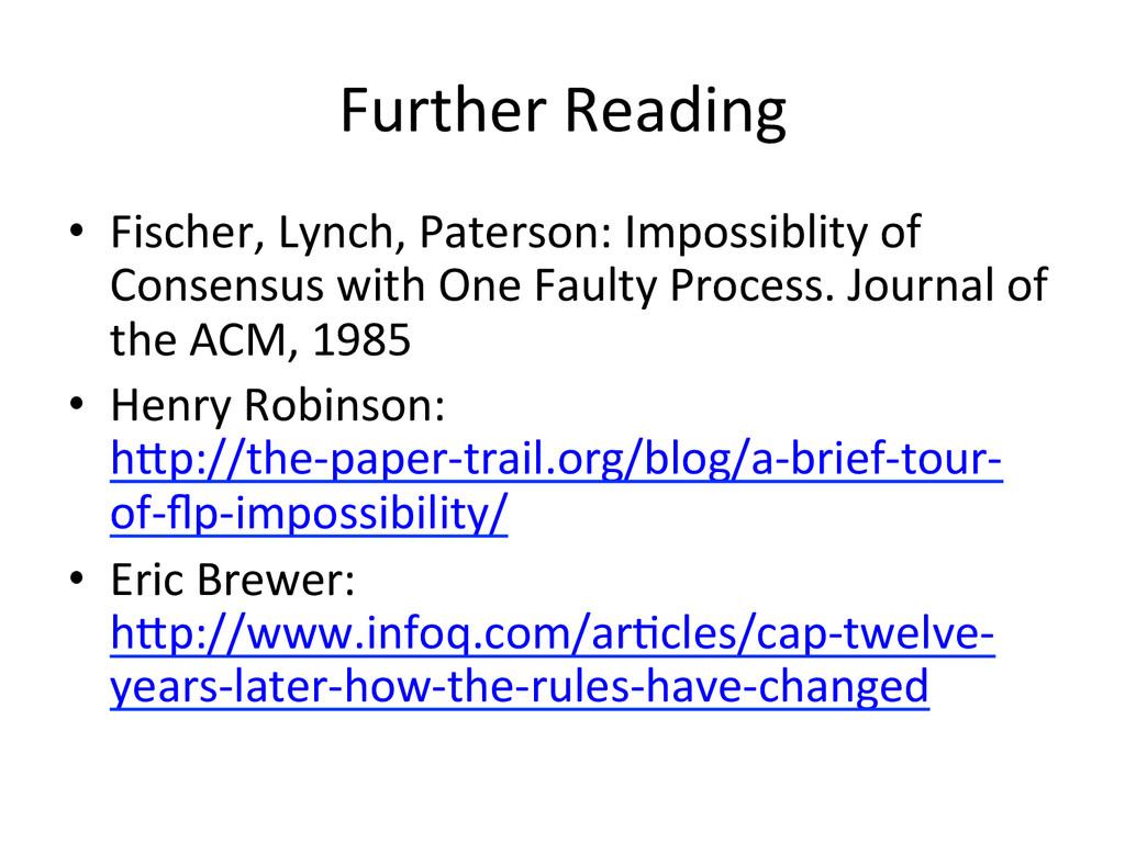 Further Reading  • Fischer, Lynch, ...