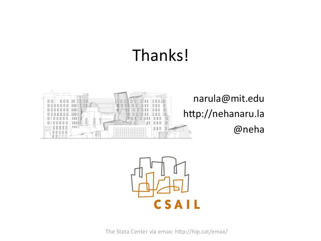 Thanks!    The Stata Center via...