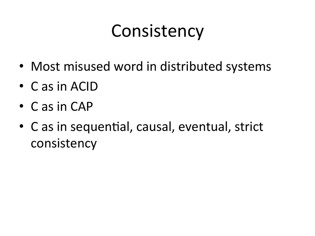 Consistency  • Most misused word i...