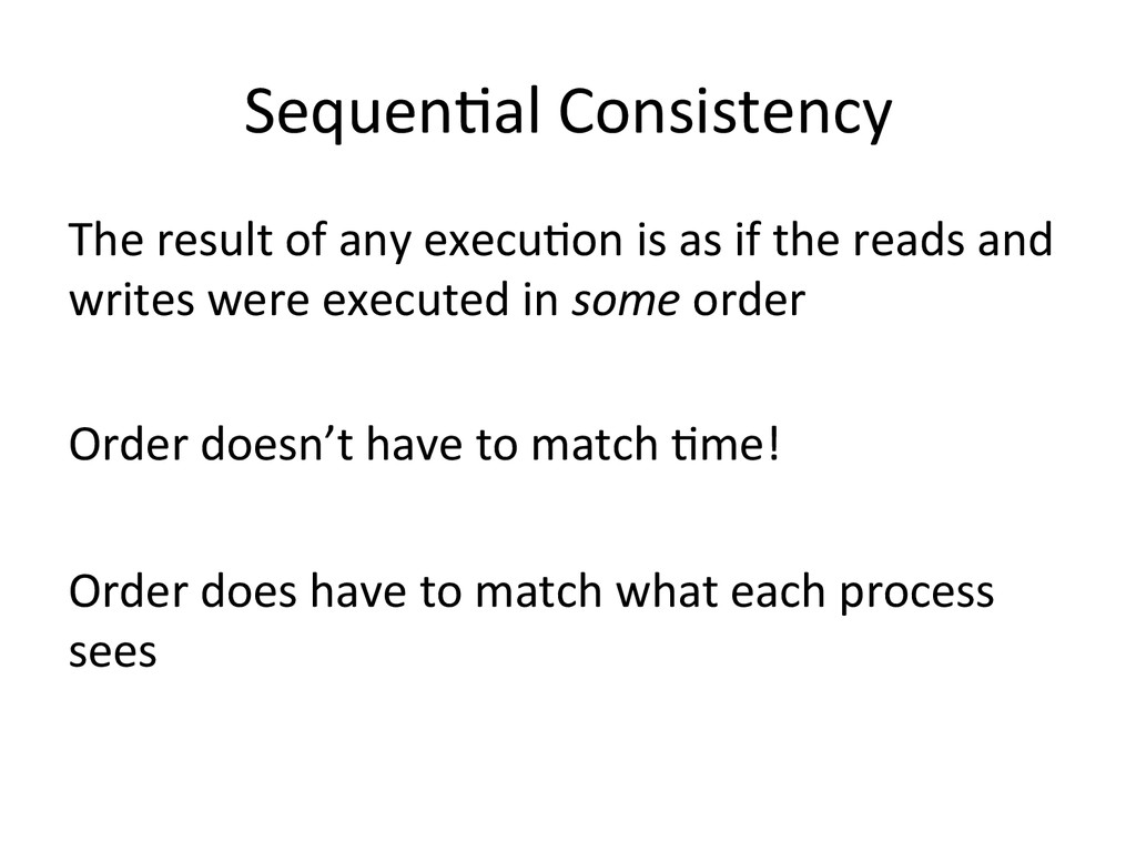 SequenWal Consistency  The result o...