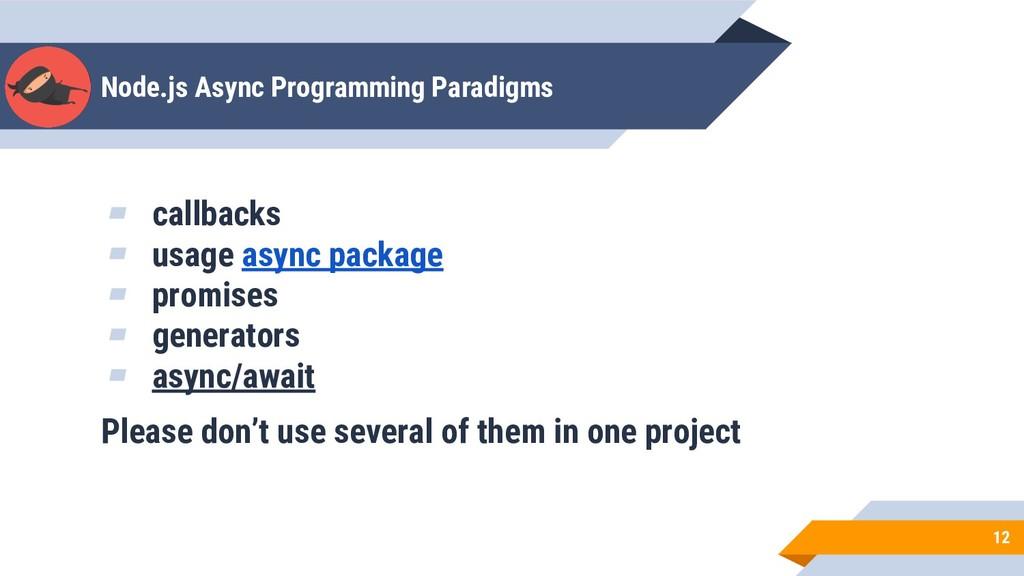 Node.js Async Programming Paradigms 12 ▰ callba...