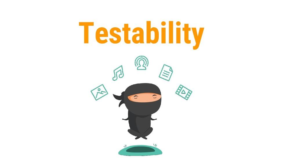 49 Testability