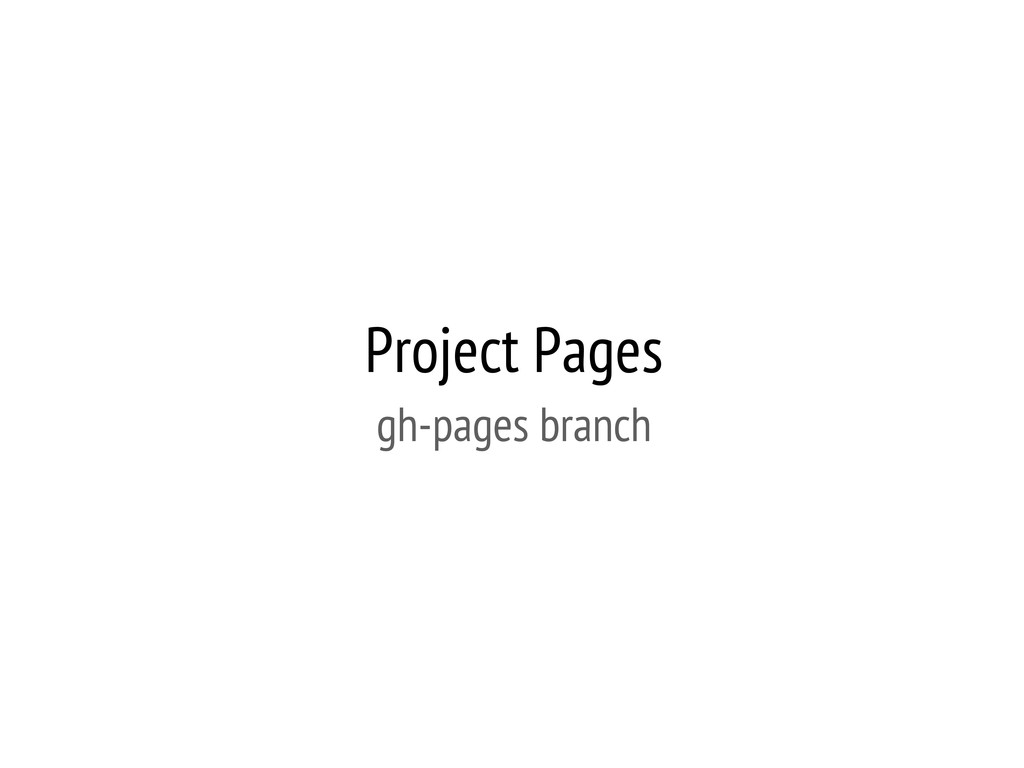 Project Pages gh-pages branch
