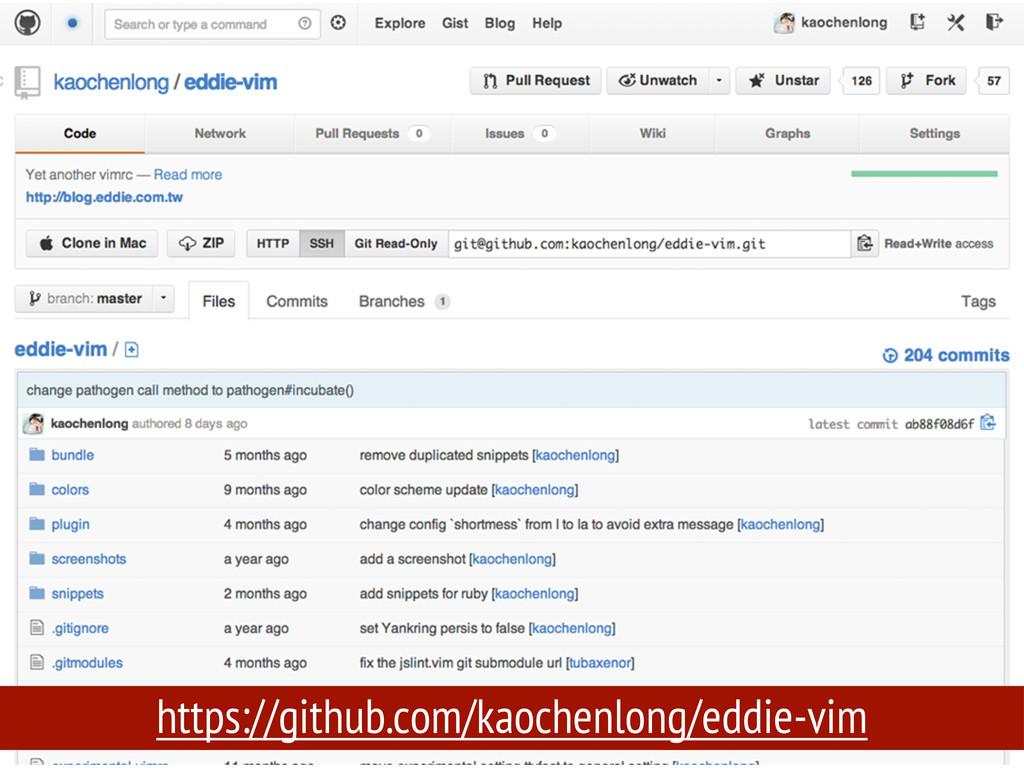 https://github.com/kaochenlong/eddie-vim