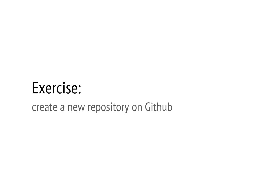 Exercise: create a new repository on Github