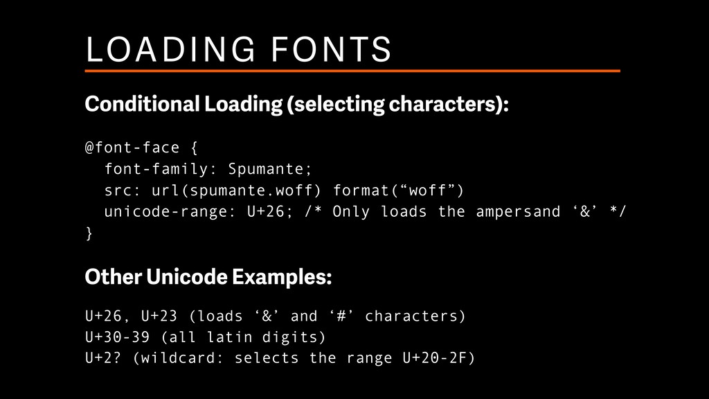 LOADING FONTS Conditional Loading (selecting ch...