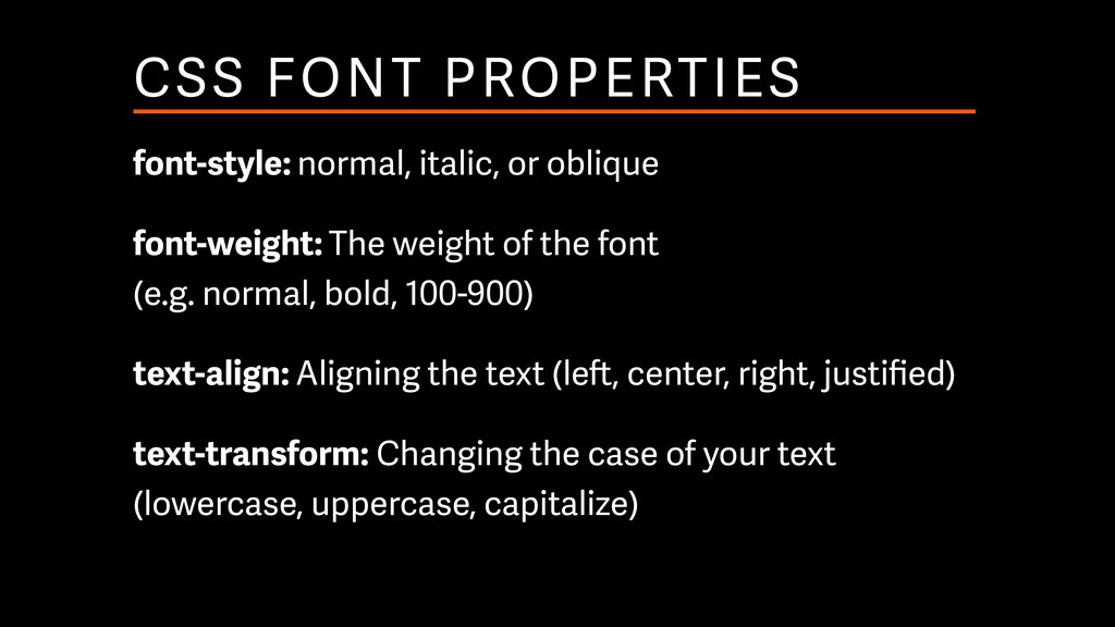 CSS FONT PROPERTIES font-style: normal, italic,...