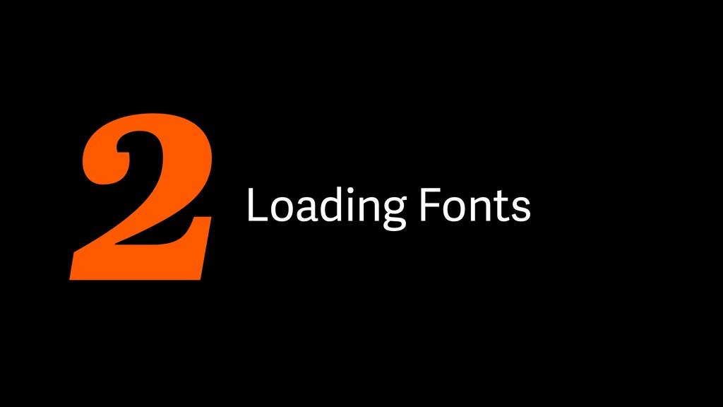 Loading Fonts 2