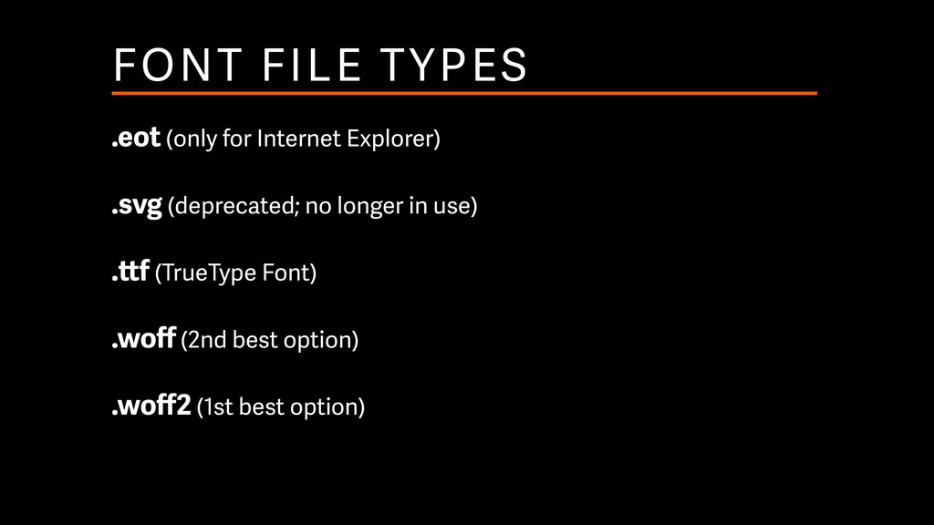 FONT FILE TYPES .eot (only for Internet Explore...