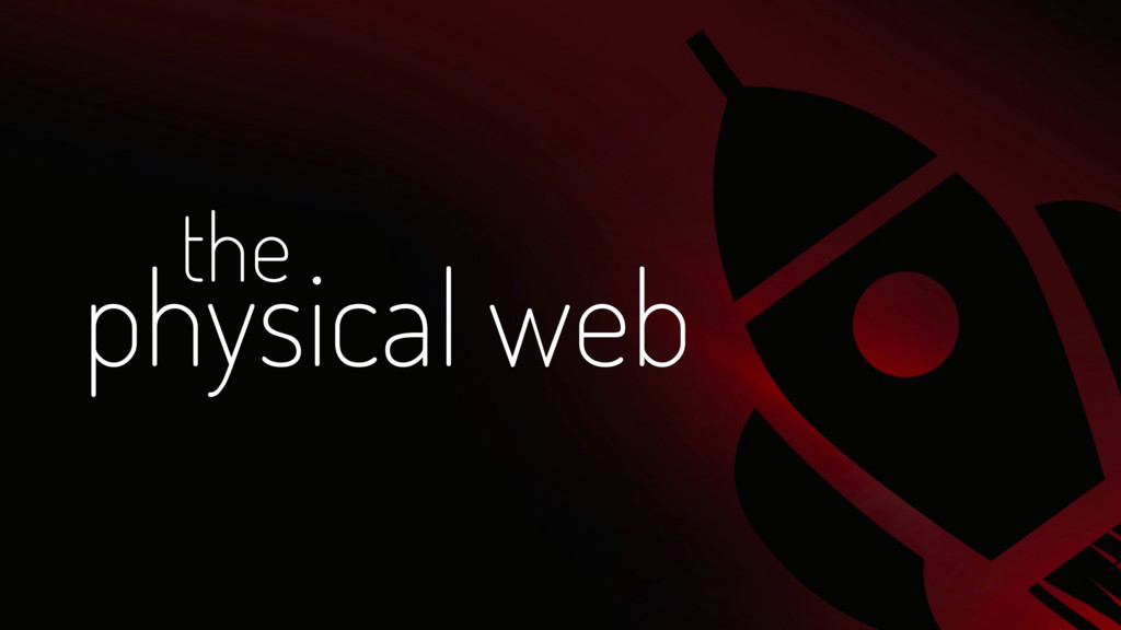 physical web the