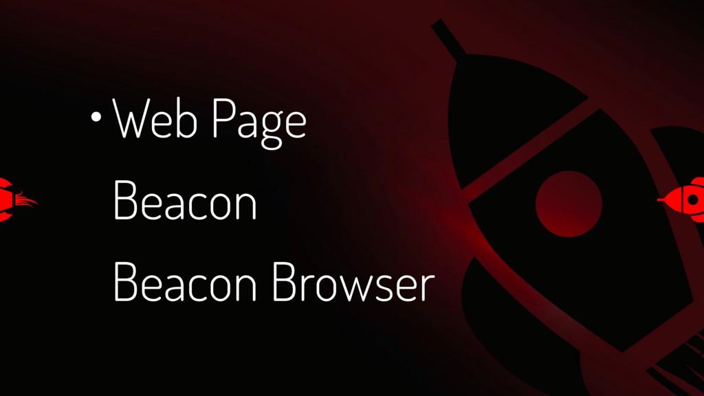 Beacon Web Page • Beacon Browser