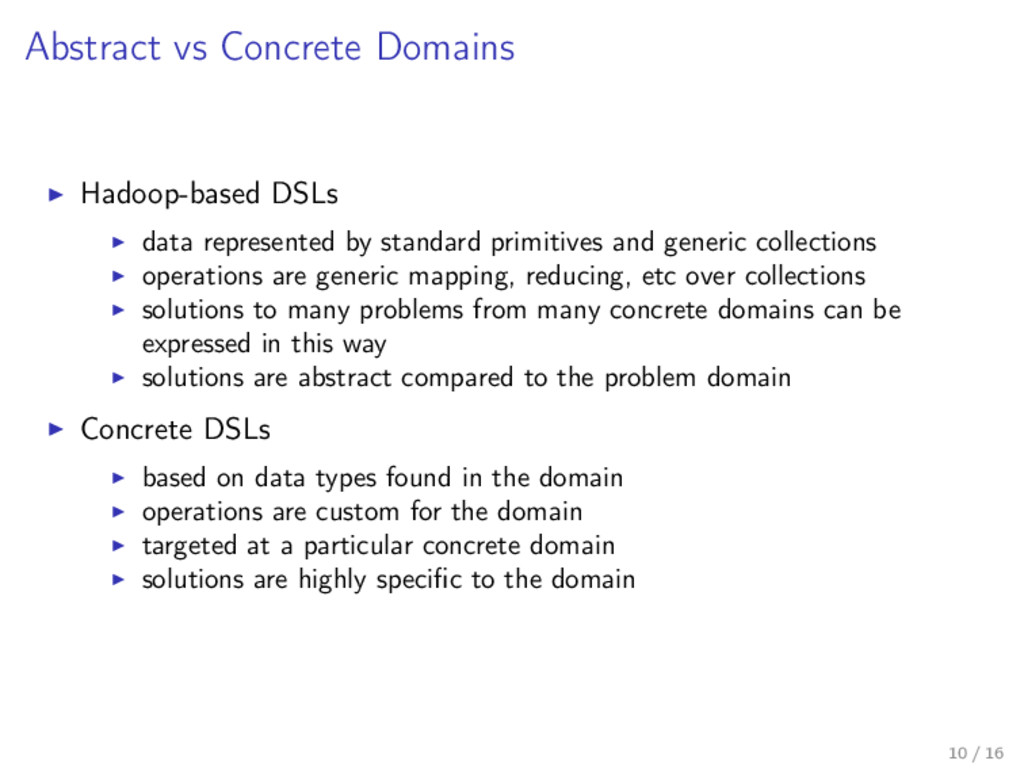 Abstract vs Concrete Domains Hadoop-based DSLs ...