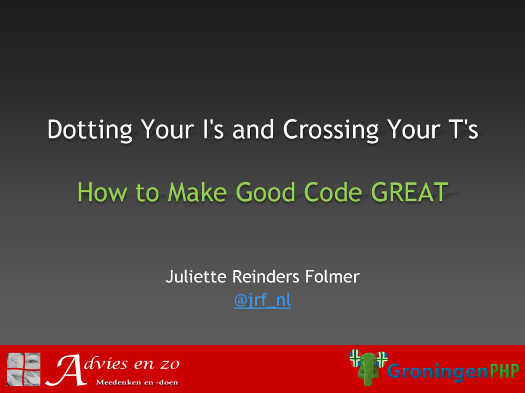 Dotting Your I's and Crossing Your T's How to M...
