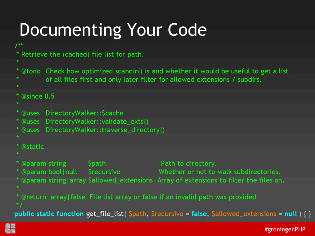 #groningenPHP Documenting Your Code /** * Retri...