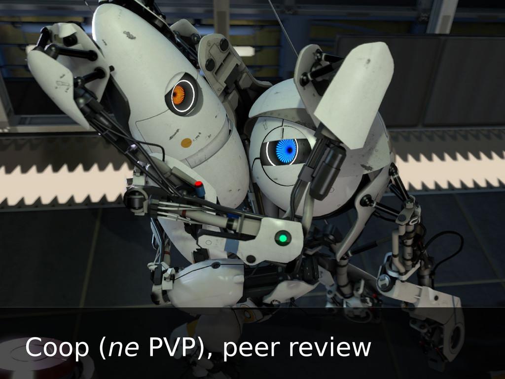 Coop (ne PVP), peer review