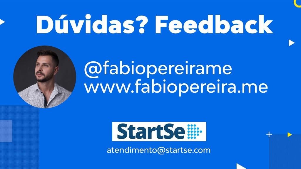 atendimento@startse.com @fabiopereirame www.fab...