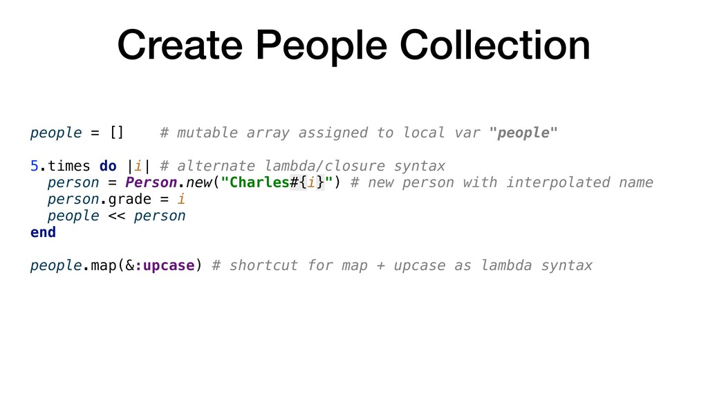 people = [] # mutable array assigned to local v...