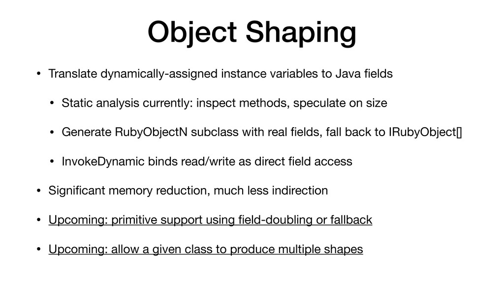 Object Shaping • Translate dynamically-assigned...