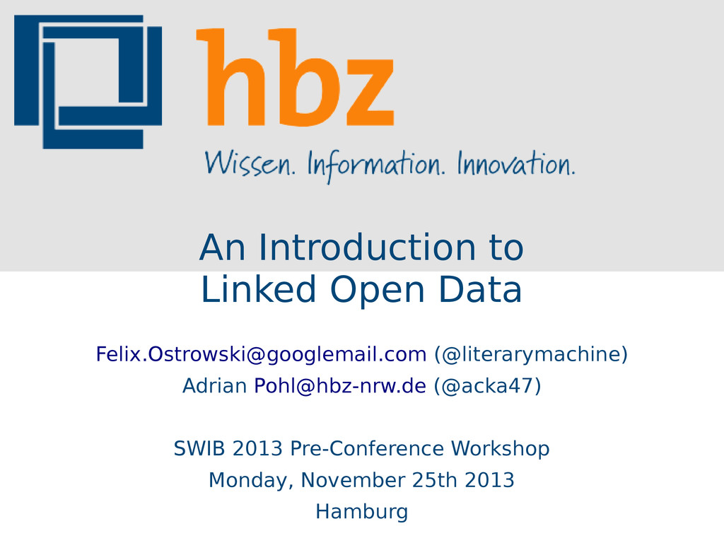 An Introduction to Linked Open Data Felix.Ostro...