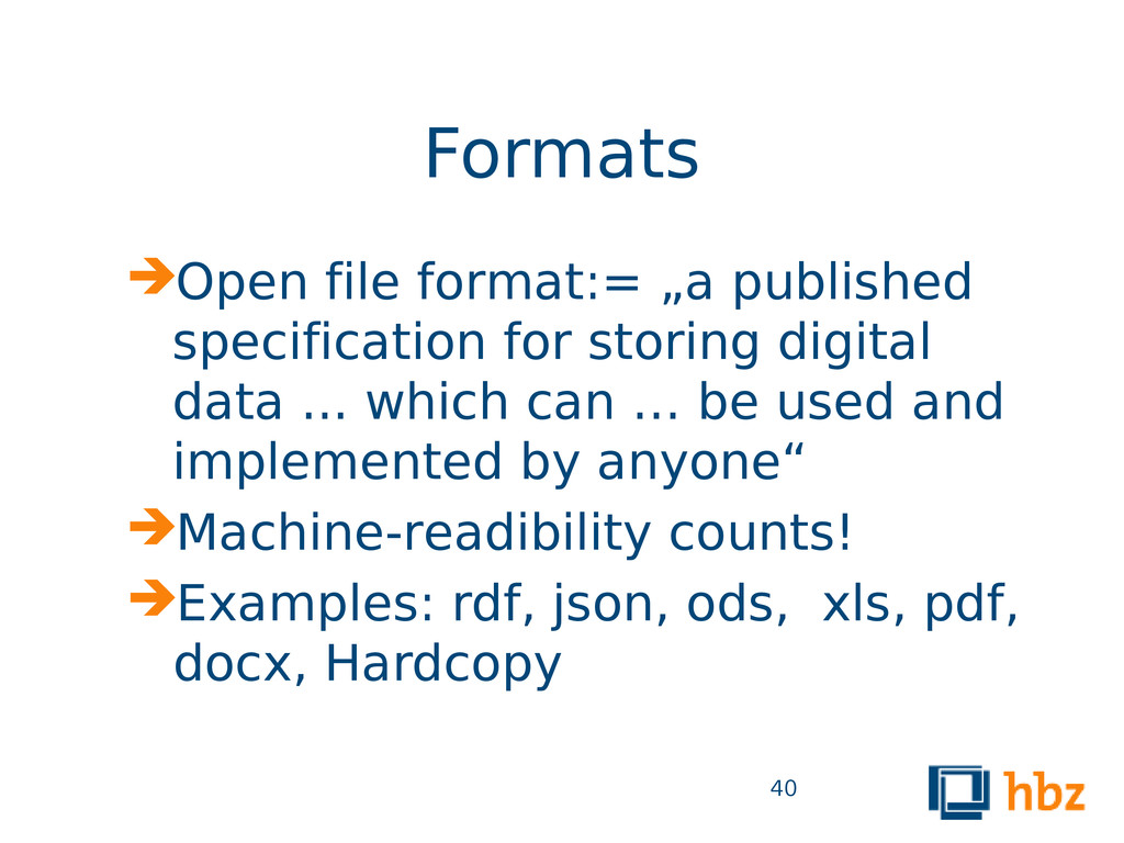 """Formats Open file format:= """"a published specif..."""