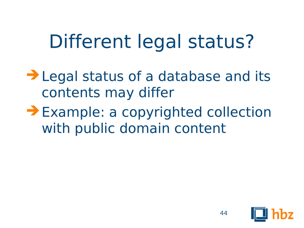 Different legal status?  Legal status of a dat...