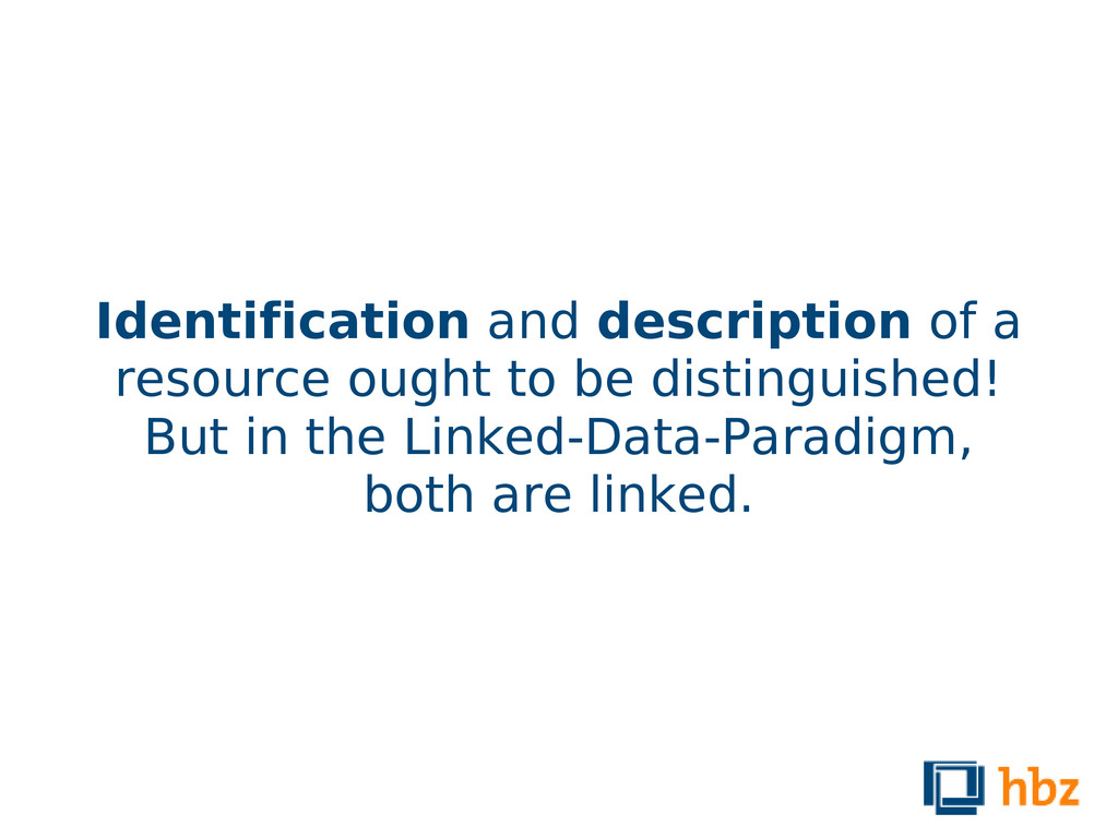 Identification and description of a resource ou...