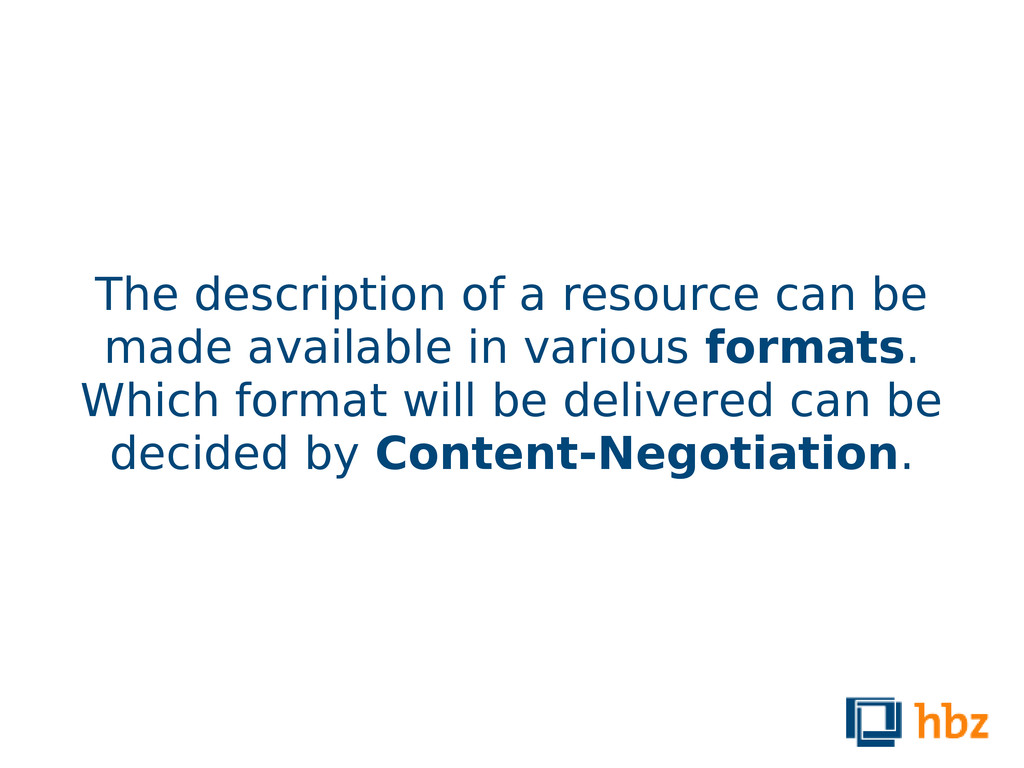 The description of a resource can be made avail...
