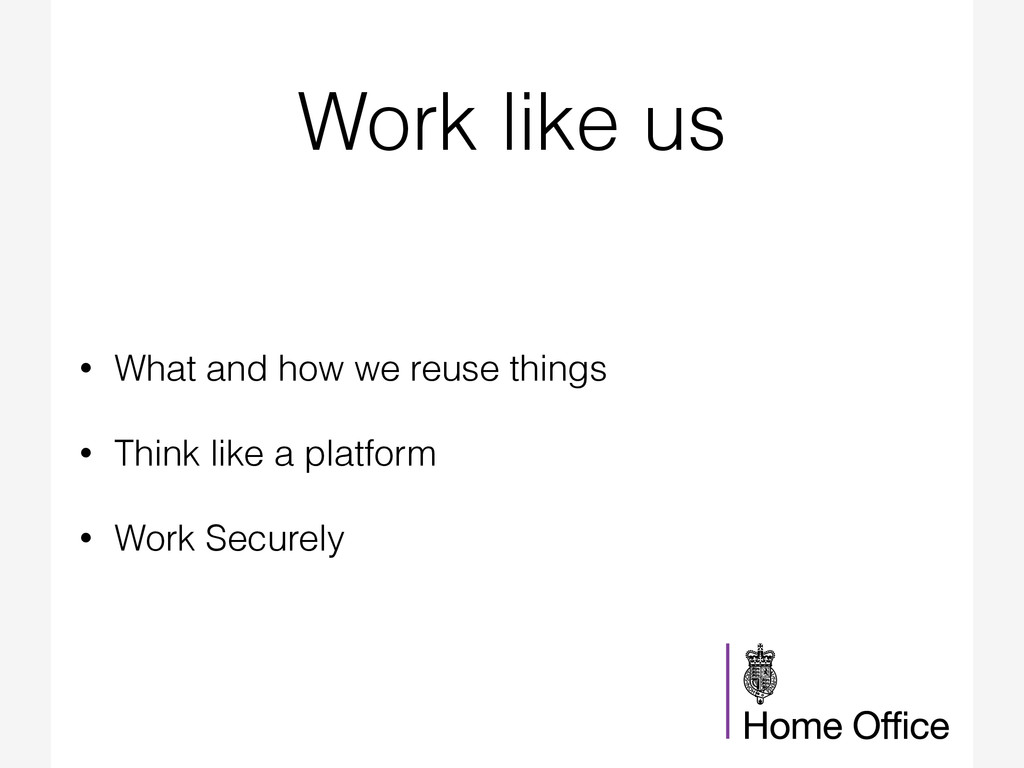 Work like us • What and how we reuse things • T...