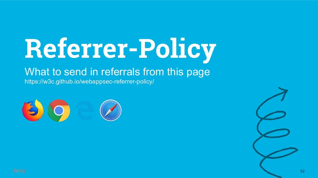 52 Referrer-Policy What to send in referrals fr...