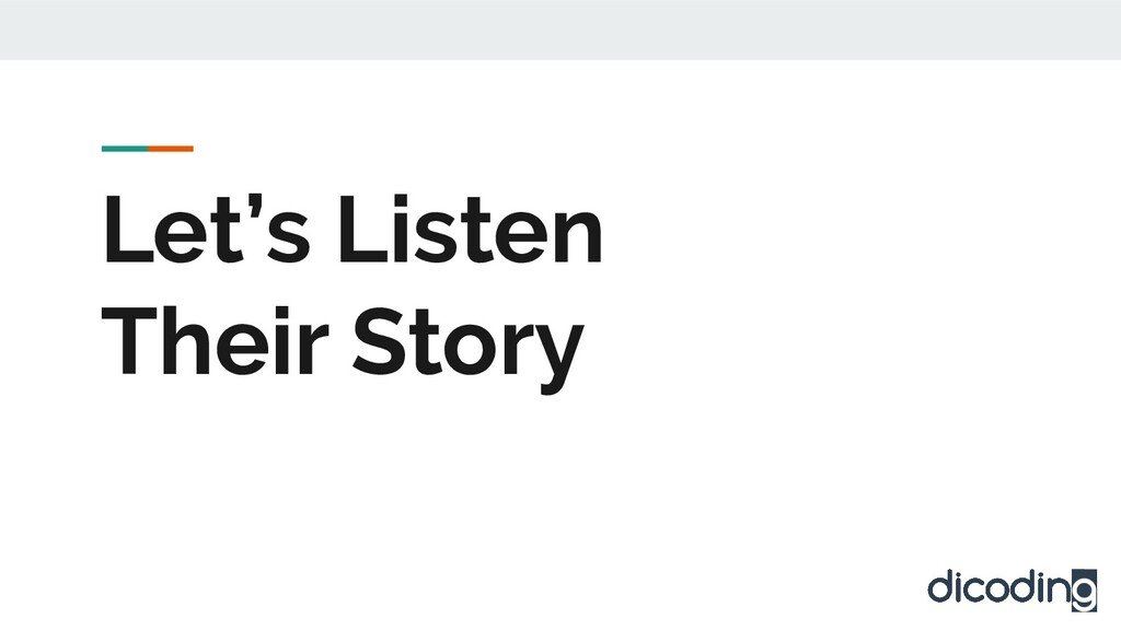 Let's Listen Their Story