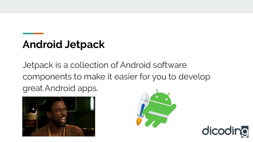 Android Jetpack Jetpack is a collection of Andr...