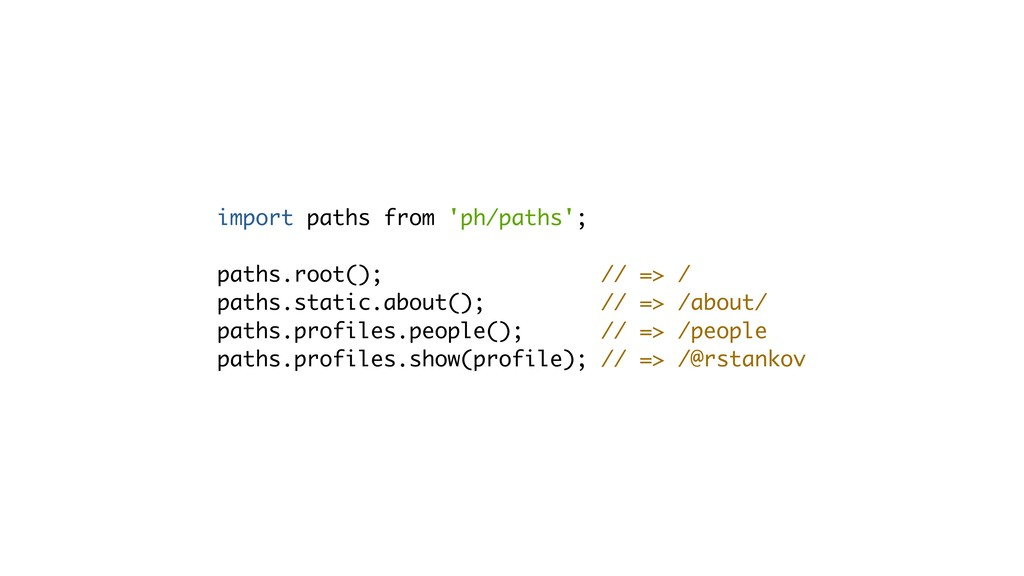 import paths from 'ph/paths'; 