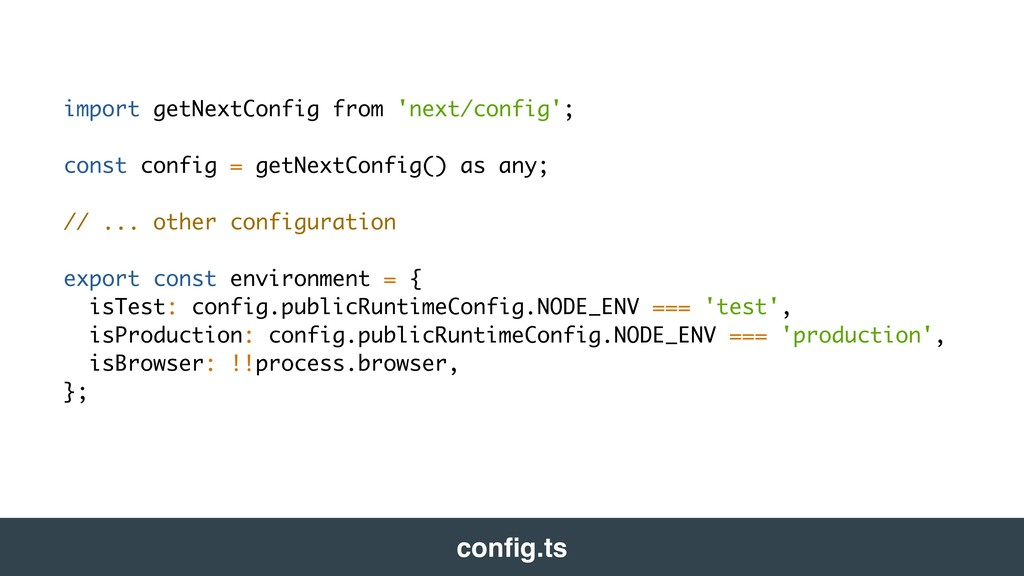 import getNextConfig from 'next/config'; const ...