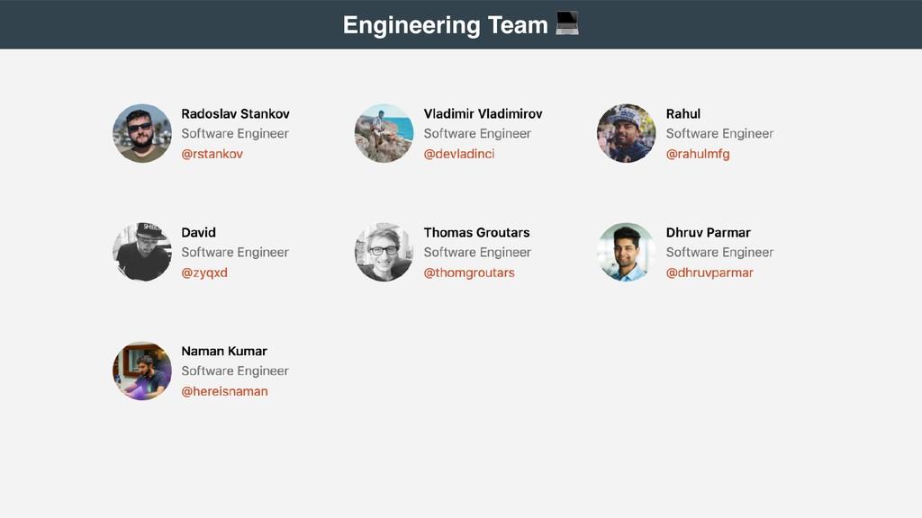 Engineering Team !
